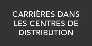 Carrieres Dans les Centres de Distribution